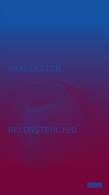 Charleston Reconstructed
