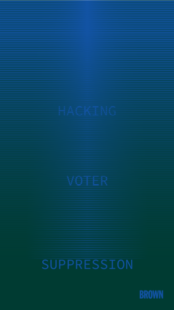 Hacking Voter Suppression